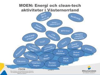 MOEN: Energi och clean-tech aktiviteter i V sternorrland
