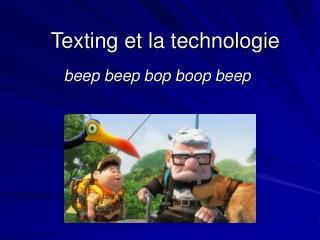 Texting et la technologie