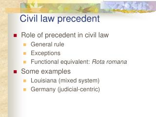 Civil law precedent