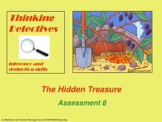 The Hidden Treasure Assessment 8