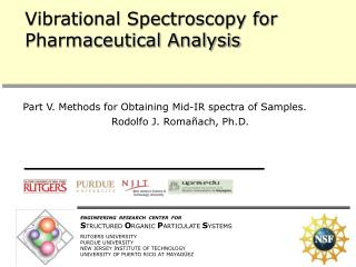 Vibrational Spectroscopy for Pharmaceutical Analysis
