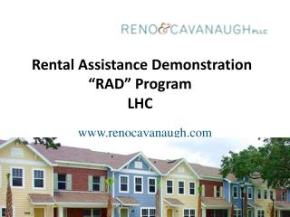 Rental Assistance Demonstration  RAD  Program  LHC