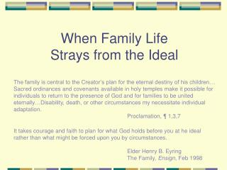 When Family Life  Strays from the Ideal