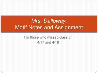 Mrs. Dalloway: Motif Notes and Assignment