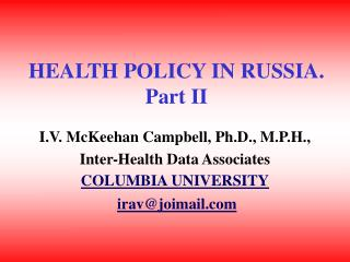 HEALTH POLICY IN RUSSIA. Part II