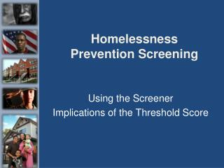 Homelessness Prevention Screening
