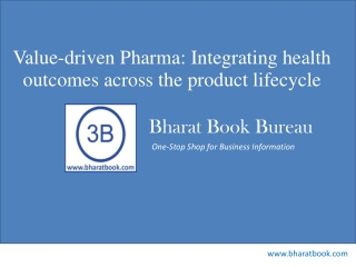 Value-driven Pharma: Integrating health outcomes across the