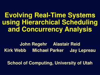 Evolving Real-Time Systems using Hierarchical Scheduling and Concurrency Analysis