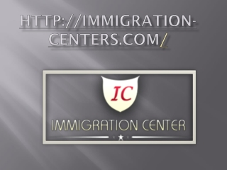 Immigration Centers