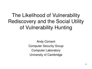 The Likelihood of Vulnerability Rediscovery and the Social Utility of Vulnerability Hunting