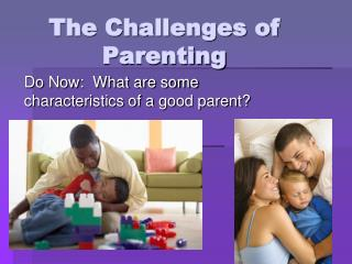 The Challenges of Parenting