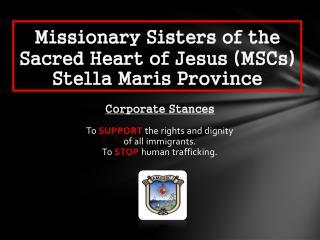 Missionary Sisters of the  Sacred Heart of Jesus MSCs Stella Maris Province