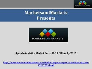 Speech Analytics Market Poise $1.33 Billion by 2019