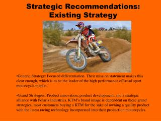 Strategic Recommendations: Existing Strategy