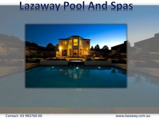 Lazaway Pool and Spas - Pool Renovation