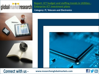 ICT budget and staffing trends in Utilities - Research repor