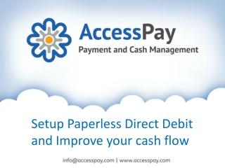 Setup Paperless Direct Debit and Improve your cash flow