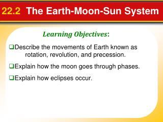 22.2  The Earth-Moon-Sun System