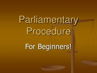 Parliamentary Procedure
