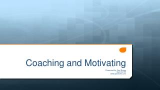 Coaching and Motivating