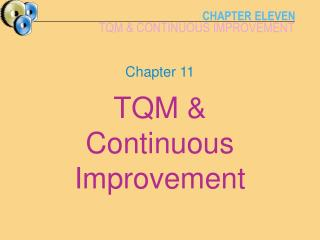 TQM   Continuous Improvement