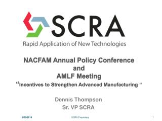 NACFAM Annual Policy Conference  and  AMLF Meeting  Incentives to Strengthen Advanced Manufacturing