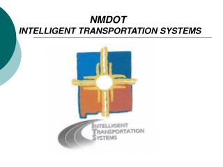 NMDOT   INTELLIGENT TRANSPORTATION SYSTEMS