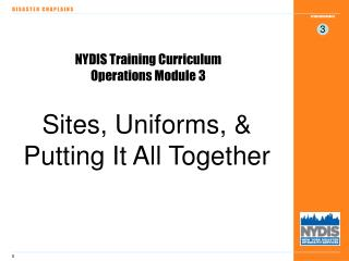 NYDIS Training Curriculum Operations Module 3