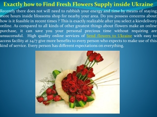 Exactly how to Find Fresh Flowers Supply inside Ukraine