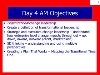 Day 4 AM Objectives