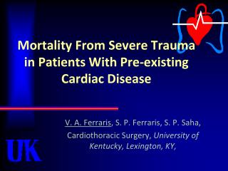 Mortality From Severe Trauma in Patients With Pre-existing Cardiac Disease