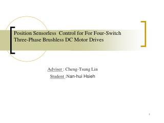 Position Sensorless  Control for For Four-Switch Three-Phase Brushless DC Motor Drives