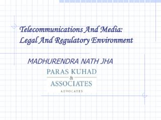 telecommunications and media: legal and regulatory environment