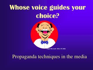 Propaganda techniques in the media