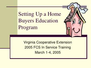 Setting Up a Home Buyers Education Program