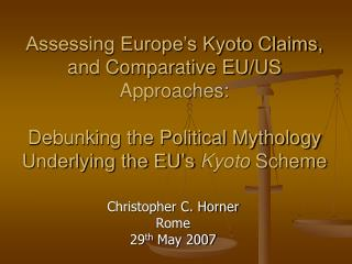 Assessing Europe s Kyoto Claims, and Comparative EU