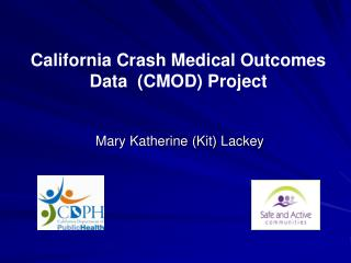 California Crash Medical Outcomes Data  CMOD Project