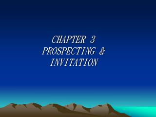 CHAPTER 3 PROSPECTING  INVITATION
