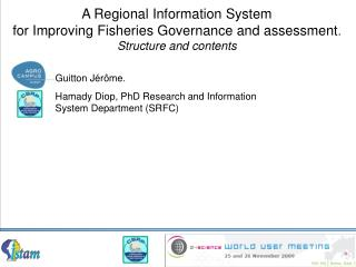 A Regional Information System  for Improving Fisheries Governance and assessment. Structure and contents