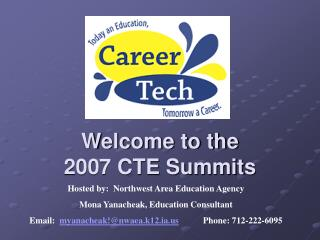 Welcome to the  2007 CTE Summits