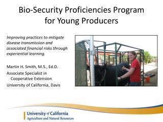 Bio-Security Proficiencies Program  for Young Producers