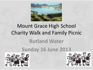 Mount Grace High School  Charity Walk and Family Picnic