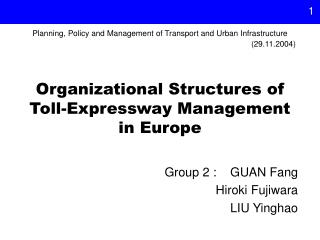 Organizational Structures of Toll-Expressway Management  in Europe