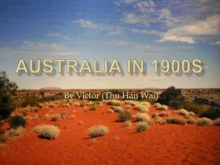 Australia in 1900s
