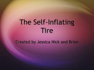 The Self-Inflating Tire