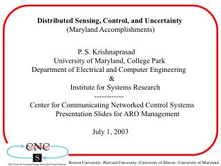 Distributed Sensing, Control, and Uncertainty                 Maryland Accomplishments