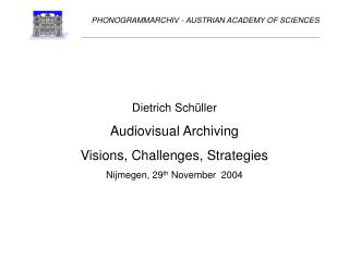 PHONOGRAMMARCHIV - AUSTRIAN ACADEMY OF SCIENCES