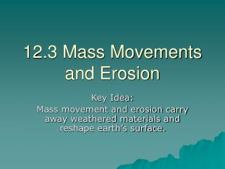 12.3 Mass Movements and Erosion