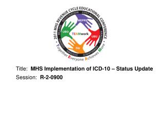 title:  mhs implementation of icd-10   status update session:  r-2-0900