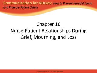 Chapter 10 Nurse-Patient Relationships During Grief, Mourning, and Loss